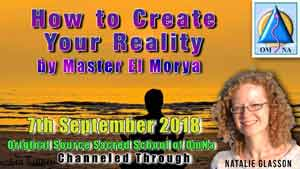 How to Create Your Reality by Master El Morya