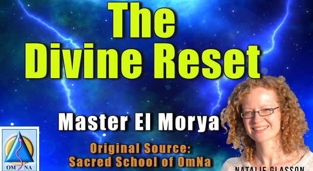 The Divine Reset by Master El Morya