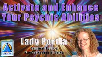 Your Psychic Abilities Activate and Enhance by Lady Portia
