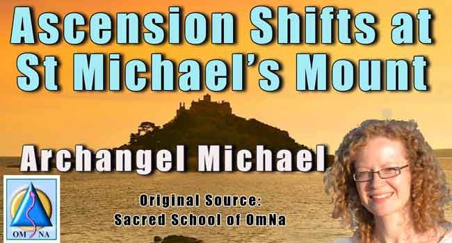 Archangel Michael – Ascension Shifts at St Michael's Mount