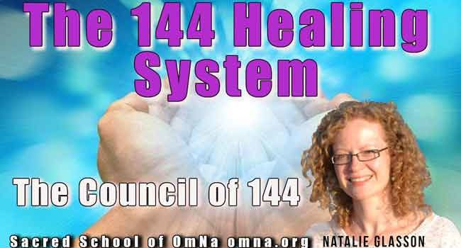 The 144 Healing System by the Council of 144