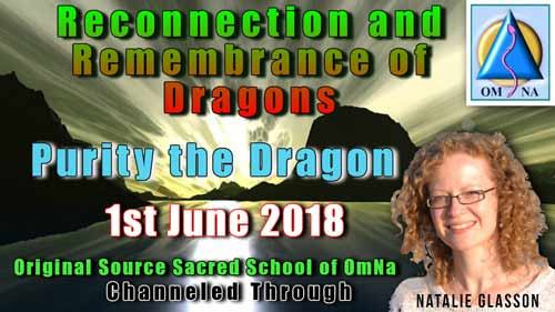 Reconnection and Remembrance of Dragons by Purity the Dragon