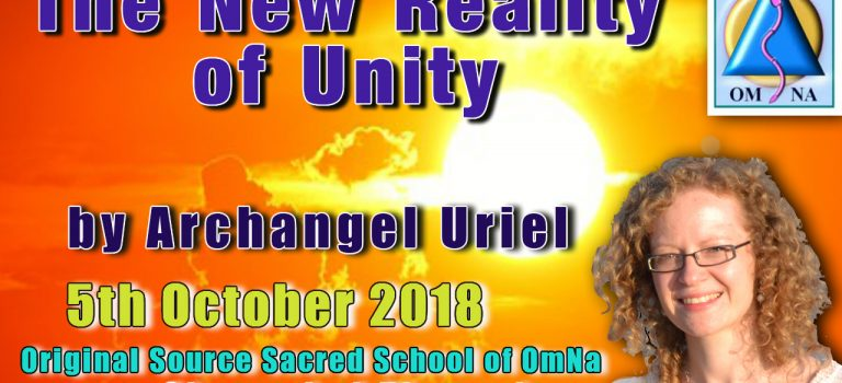 The New Reality of Unity by Archangel Uriel Channeled by Natalie Glasson