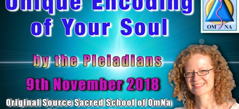 Unique Encoding of Your Soul by the Pleiadians