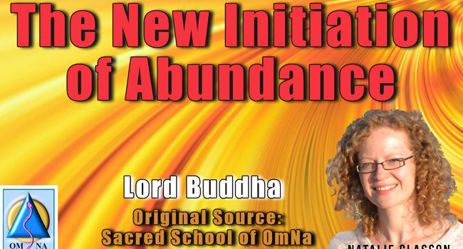 The New Initiation of Abundance by Lord Buddha