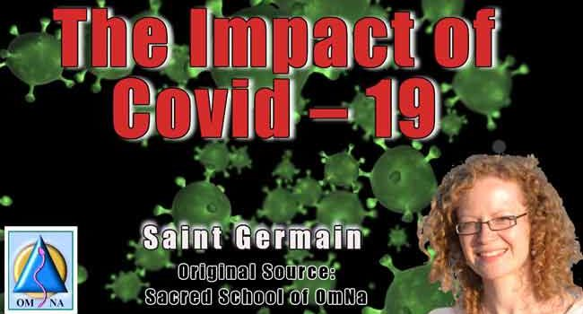 The Impact of Covid – 19 by Saint Germain