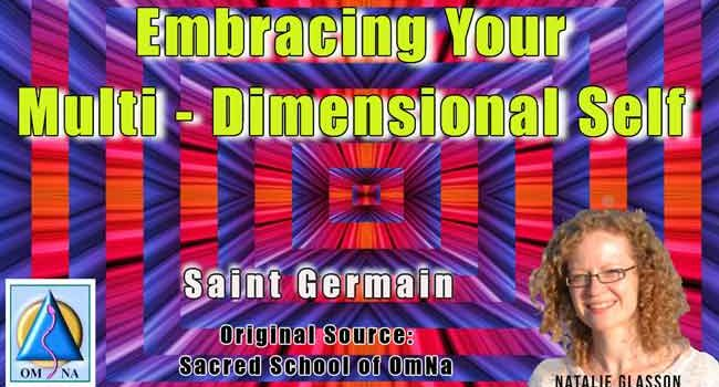 Embracing Your Multi-Dimensional Self by Saint Germain