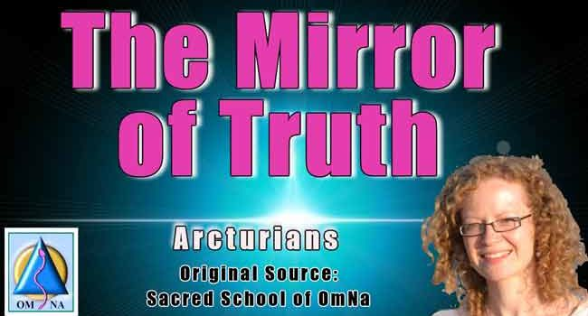 The Mirror of Truth by the Arcturians