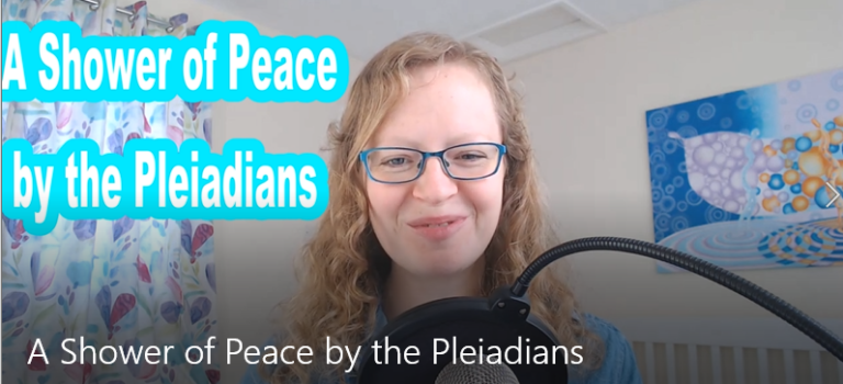 The Pleiadians - A Shower of Peace