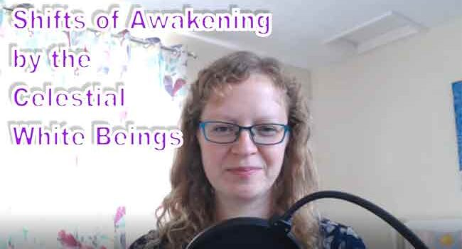 Celestial White Beings - Shifts of Awakening by Natalie Glasson